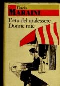 L'ETA' DEL MALESSERE - DONNE MIE