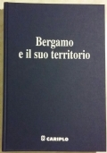 BERGAMO E IL SUO TERRITORIO