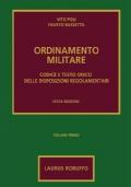Ordinamento militare - Codice e testo unico delle disposizioni regolamentari