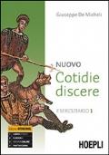 Nuovo cotidie discere. Eserciziario. Per i Licei. Con e-book. Con espansione online. Vol. 1