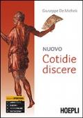 Nuovo cotidie discere. Grammatica. Per i Licei. Con e-book. Con espansione online