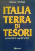 Italia terra di tesori (nascosti e mai ritrovati)