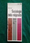 SOCIOLOGIA DELLA RELIGIOSITA'