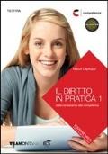 IL DIRITTO IN PRATICA, Vol.1