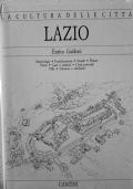 Lazio. Morfologia, Fortificazioni, Strade, Piazze, Porte, Case e Palazzi, Città Portuali, Ville, Fontane e Obelischi.