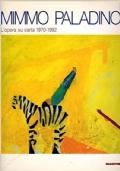 Mimmo Paladino - L'opera su carta 1970-1992