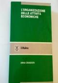 L'organizzazione delle attività economiche