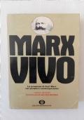 Marx Vivo - La Presenza di Karl Marx nel Pensiero Contemporaneo