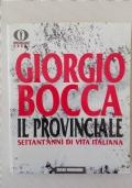 Il Provinciale - Settant'anni di Vita Italiana