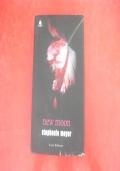 STEPHENIE MEYER-NEW MOON-FAZI EDITORE-2007-PRIMA EDIZIONE