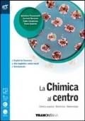 LA CHIMICA AL CENTRO: chimica organica, biochimica, biotecnologie - quinto anno