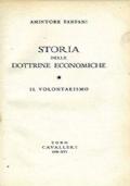 Storia delle dottrine economiche. Il volontarismo