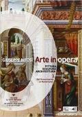 ARTE IN OPERA, Vol.3: dalla Rinascimento al Manierismo