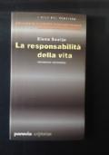 La responsabilità della vita : introduzione alla bioetica