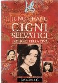 CINGNI SELVATICI  Tre figlie della Cina
