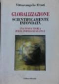 Globalizzazione Scientificamente Infondata