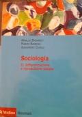 SOCIOLOGIA - II. DIFFERENZIAZIONE E RIPRODUZIONE SOCIALE