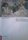 LA STORIA 2. DALLA META' DEL SEICENTO ALLA FINE DELL'OTTOCENTO