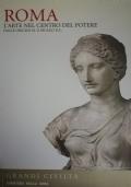 Roma L'arte nel Centro del Potere