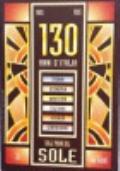 1865-1995. 130 anni d'Italia sulle pagine del Sole
