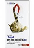 Amaldi per i licei scientifici.blu. Con Physics in english. Con espansione online: 2