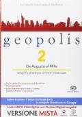 GEOPOLIS VOLUME 2 + ATLANTE IL MONDO SOSTENIBILE + ME BOOK + CONTENUTI DIGITALI INTERATTIVI