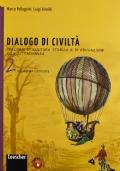 DIALOGO DI CIVILTA' VOL.2 - PERCORSI DI CULTURA STORICA E DI EDUCAZIONE ALLA CITTADINANZA