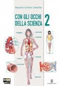 CON GLI OCCHI DELLA SCIENZA - VOLUME 2