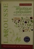 Dictionnaire du français argotique et populaire. Nouvelle edition enrichie.