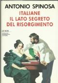 Italiane il lato segreto del Risorgimento.