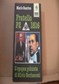 Fratello P2  1816. L'epopea piduista di Silvio Berlusconi