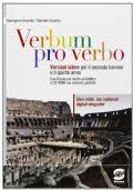 Verbum pro verbo Con dizionario morfo-sintattico e Cd-ROM con versione guidate