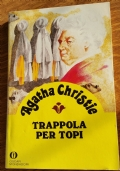 TRAPPOLA PER TOPI - AGATHA CHRISTIE - OSCAR MONDADORI 100