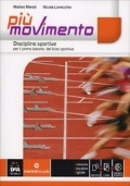 PIU' MOVIMENTO: discipline sportive per il primo biennio del liceo sportivo