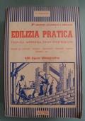 EDILIZIA PRATICA - TECNICA MODERNA DELLE COSTRUZIONI