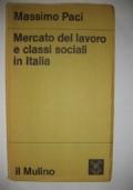 MERCATO DEL LAVORO E CLASSI SOCIALI IN ITALIA