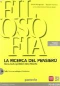 La ricerca del pensiero - Storia, testi e problemi della filosofia - 3A,3B  €25  Dalla fenomenologia a Gadamer