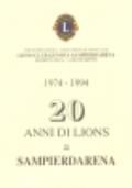 1974-1994. 20 anni di Lions a Sampierdarena