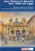 San Pietro in Banchi dal '500 a oggi. Quattro itinerari artistici ma anche spirituali nella Genova antica