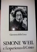 Simone Weil e l'esperienza di Cristo