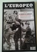 L'EUROPEO - 1948 / 1963 IL MURO DI SANGUE Berlino e la Guerra Fredda