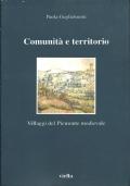 COMUNITA' E TERRITORIO. Villaggi del Piemonte medievale. [ Roma, Libreria Editrice Viella 2001 ].