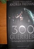300 GUERRIERI - LA BATTAGLIA DELLE TERMOPILI