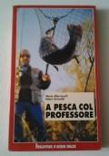 A PESCA COL PROFESSORE