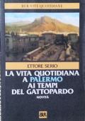 La vita quotidiana a Palermo ai tempi del Gattopardo