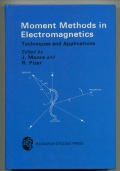 MOMENT METHODS IN ELECTROMAGNETICS. TECHNIQUES AND APPLICATIONS