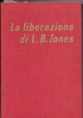 La liberazione di L.B.Jones