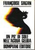 UN PO'DI SOLE NELL'ACQUA GELIDA