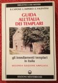 Capone, Imperio e Valentini - GUIDA ALL'ITALIA DEI TEMPLARI - Ed. Mediterranee