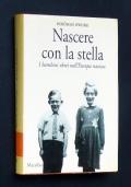 NASCERE CON LA STELLA - I bambini ebrei nell'Europa nazista